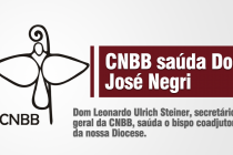 CNBB saúda Dom José Negri