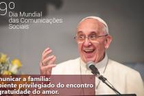 Mensagem do Papa Francisco para o 49º Dia Mundial das Comunicações Sociais
