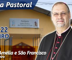 Primeira visita pastoral acontece neste fim semana na Paróquia Santa Amélia e São Francisco