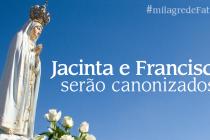 Jacinta e Francisco serão canonizados em 13 de maio em Fátima