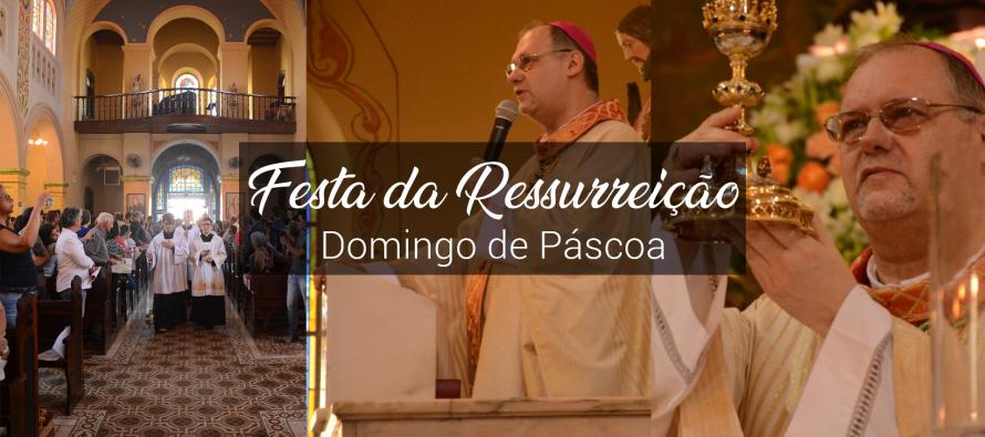 Domingo de Páscoa: Festa da Ressurreição de Cristo