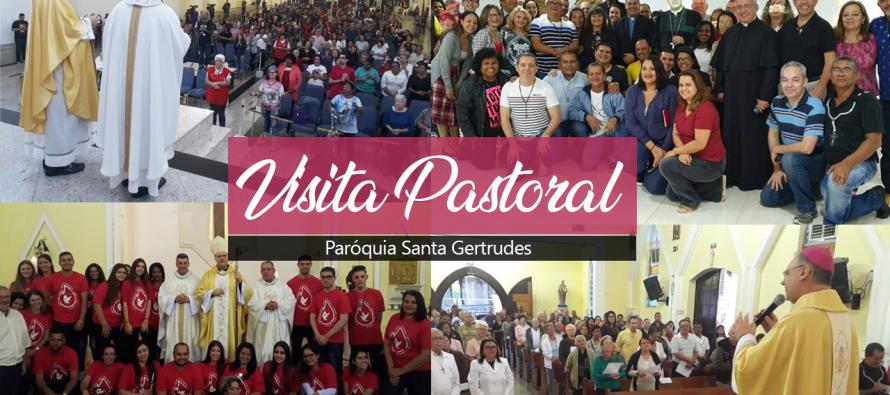 Visita Pastoral na Paróquia Santa Gertrudes