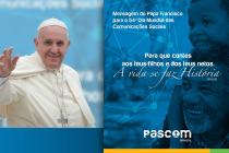 Mensagem do Papa Francisco para o 54º Dia Mundial das Comunicações Sociais