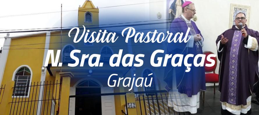 Visita Pastoral na Paróquia Nossa Senhora das Graças