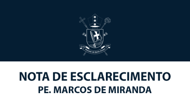 NOTA_ESCLARECIMENTO_PE_MARCOS_MIRANDA
